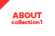 about collection one